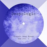 Deepologic - Classic Deep House mix vol.1
