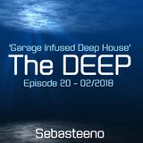 The DEEP 20 - 'Garage Infused Deep House' - February 2018