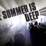 The Summer is Deep
