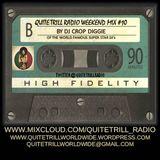 QuiteTrill Radio Weekend Mix #10
