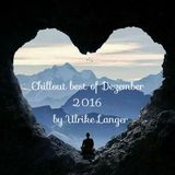 Chillout best of Dezember 2016 by Ulrike Langer