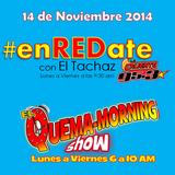 #enREDate con El Tachaz, viernes 14 de Noviembre 2014