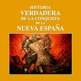 Capítulo 1 | Historia Verdadera de la Conquista de la Nueva España