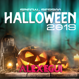SPECIAL SESSION HALLOWEEN 2019 (MIXED BY ALEX EGUI)