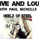 Live & Loud / Heelz Of Steel 15th March 2015
