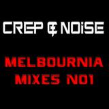 CReP & NOiSE - Melbournia Mixes No1
