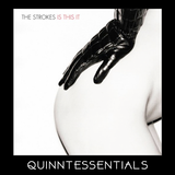 Quinntessentials Season 3 Episode 2 - Is This It by The Strokes