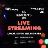 #localsounds 3 pres. Local Disco Allnighter @ Ines Bloom