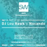 Episode 420 - DJ Lou Rawk & NoCanDo - May 20, 2017