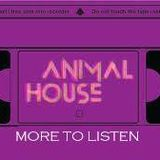 Animal House (10/12/2013) 2° parte