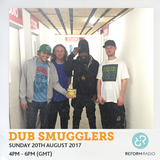 Dub Smugglers 20th August 2017