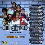 AFRICA CARRY BEYOND MIXTAPE Hosted By Nana Dubwise