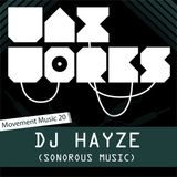 Movement Music 20: DJ HAYZE (Sonorous) DNB