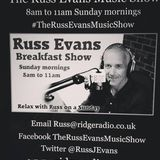Russ Evans Breakfast Show Sunday 28th May 2017