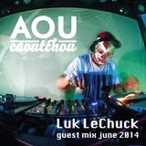 Luk LeChuck - Guest mix June 2014 [AOU-M19]