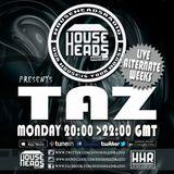 DJ Taz - All About House - HouseHeadsRadio.com - 08-05-2018