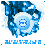 Nico Romano Dj Mix Volume 11 EDM Zone - Spring 2017