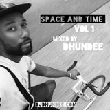 Space and Time  vol 1 -  Mixed by Dhundee