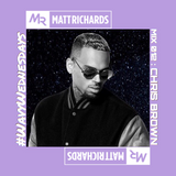 #WavyWednesdays MIX 012 : CHRIS BROWN   @DJMATTRICHARDS