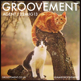 GROOVEMENT with AGENT J // 22AUG13