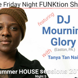 The Friday Night FUNKtion Show ft. DirtyFINGERS w/ DJ Mourning Glory + Tanya Tan Nail