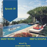 SAINT TROPEZ DEEP & SOULFUL HOUSE Episode 38. Mixed by Dj NIKO SAINT TROPEZ