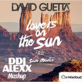Lovers on the sun (DDJ ALEXX Mashup)