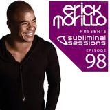 Erick Morillo - Subliminal Sessions 098