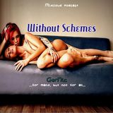 Without Schemes