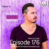 White Room Podcast by CrisBe, Tribute to Purple Disco Machine, Episode 176