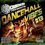 DANCEHALL VIBES 13