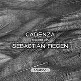 Cadenza Podcast | 218 - Sebastian Fiegen (Source)