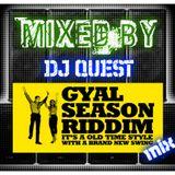 GAYL SEASON RIDDIM. MIXED BY DJ QUEST