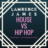 House vs Hip Hop