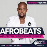 Afrobeats on Capital XTRA - Sat 20th May 2017: Guests Cassper Nyovest, Dj Spinnal & Wizkid exclusive