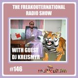 The FreakOuternational Radio SHow #146 with DJ Kreismyr 30/08/2019
