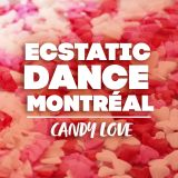 2018-02-14 ::: Ecstatic Dance Montreal - Candy Love