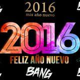 DJ BANG - Mix Año Nuevo 2016 Variadon