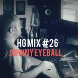 Hypnotic Groove Mix #26 - Johnny Eyeball