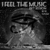 @IFeelTheMusic - (Dj Lugga Pvt Session)