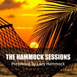 The Hammock Sessions - Show 25 (Lazy Hammock's radio show)