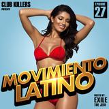 Movimiento Latino #27 - DJ Von Kiss (Latin Club Mix)
