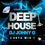 DEEP HOUSE 2014 ( Dj Johny G )