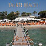 Mat Fellous - Mix Live @ Tahiti Beach Saint Tropez Summer 2019