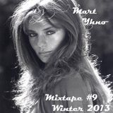Mart Yhno - Mixtape#9 - Winter 2013