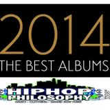 The Best of 2014 Special - HipHopPhilosophy.com Radio