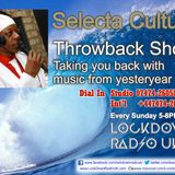 Selecta Culture Throw Back Show 28 Oct