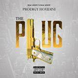 The Plug - Prodigy Houdini 2017