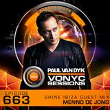 Paul van Dyk's VONYC Sessions 663 - SHINE Ibiza Guest Mix from Menno de Jong