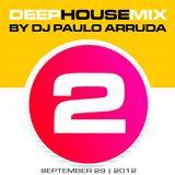 Deep House Mix 2 by Paulo Arruda - Radio 107 Rome